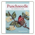 Punchneedle, The Complete Guide by Marinda Stewart